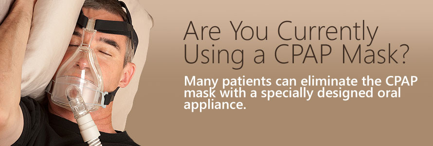 See if you are a candidate for an Oral Appliance, a CPAP alternative.